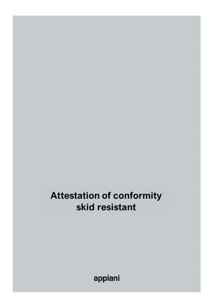attestation of conformity - skid resistant